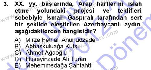 Türk Dili ve Edebiyatı Bölümü 7. Yarıyıl Çağdaş Türk Edebiyatları I Dersi 2013 Yılı Güz Dönemi Dönem Sonu Sınavı 3. Soru