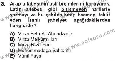 Çağdaş Türk Edebiyatları 1 Dersi 2012 - 2013 Yılı Tek Ders Sınavı 3. Soru