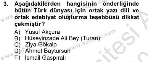 Çağdaş Türk Edebiyatları 1 Dersi 2013 - 2014 Yılı Tek Ders Sınav Soruları 3. Soru