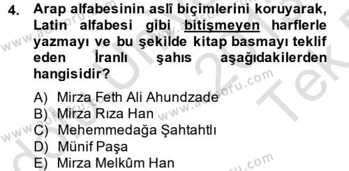 Türk Dili ve Edebiyatı Bölümü 7. Yarıyıl Çağdaş Türk Edebiyatları I Dersi 2014 Yılı Güz Dönemi Tek Ders Sınavı 4. Soru
