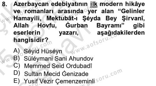 Çağdaş Türk Edebiyatları 1 Dersi Tek Ders Sınavı Deneme Sınav Soruları 8. Soru