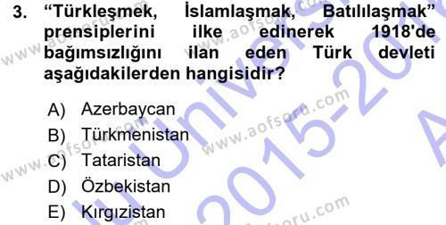 Çağdaş Türk Edebiyatları 1 Dersi 2015 - 2016 Yılı (Vize) Ara Sınav Soruları 3. Soru