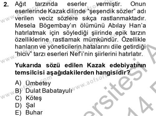Türk Dili ve Edebiyatı Bölümü 8. Yarıyıl Çağdaş Türk Edebiyatları II Dersi 2014 Yılı Bahar Dönemi Ara Sınavı 2. Soru