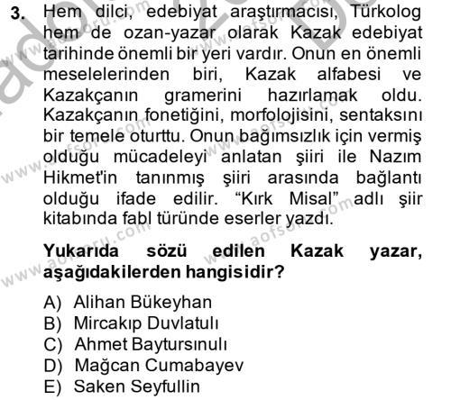 Çağdaş Türk Edebiyatları 2 Dersi 2013 - 2014 Yılı (Final) Dönem Sonu Sınav Soruları 3. Soru