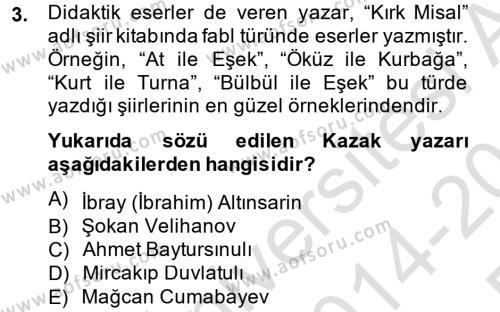 Çağdaş Türk Edebiyatları 2 Dersi 2014 - 2015 Yılı Tek Ders Sınav Soruları 3. Soru