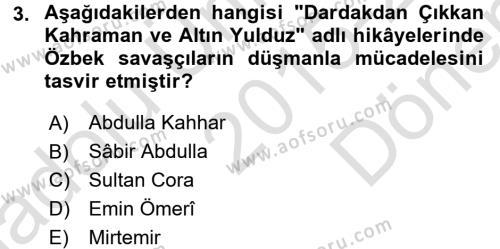 Çağdaş Türk Edebiyatları 2 Dersi 2015 - 2016 Yılı (Final) Dönem Sonu Sınav Soruları 3. Soru