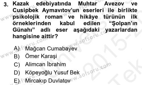Çağdaş Türk Edebiyatları 2 Dersi 2015 - 2016 Yılı Tek Ders Sınav Soruları 3. Soru