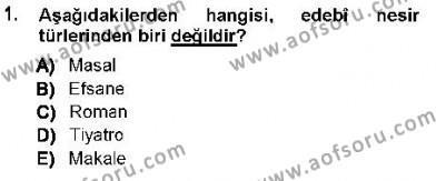 Cumhuriyet Dönemi Türk Nesri Dersi 2012 - 2013 Yılı Ara Sınavı 1. Soru