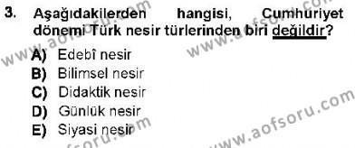 Cumhuriyet Dönemi Türk Nesri Dersi 2012 - 2013 Yılı Ara Sınavı 3. Soru
