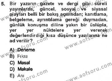 Türk Dili ve Edebiyatı Bölümü 7. Yarıyıl Cumhuriyet Dönemi Türk Nesri Dersi 2013 Yılı Güz Dönemi Tek Ders Sınavı 5. Soru