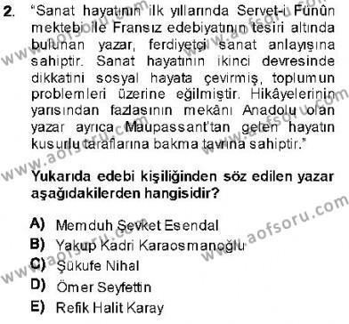 Cumhuriyet Dönemi Türk Nesri Dersi 2013 - 2014 Yılı Dönem Sonu Sınavı 2. Soru