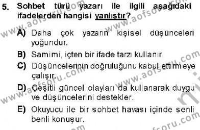 Türk Dili ve Edebiyatı Bölümü 7. Yarıyıl Cumhuriyet Dönemi Türk Nesri Dersi 2014 Yılı Güz Dönemi Dönem Sonu Sınavı 5. Soru