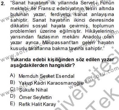Cumhuriyet Dönemi Türk Nesri Dersi 2013 - 2014 Yılı Tek Ders Sınavı 2. Soru