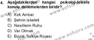 Cumhuriyet Dönemi Türk Nesri Dersi 2013 - 2014 Yılı Tek Ders Sınavı 4. Soru