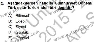Türk Dili ve Edebiyatı Bölümü 7. Yarıyıl Cumhuriyet Dönemi Türk Nesri Dersi 2016 Yılı Güz Dönemi Ara Sınavı 3. Soru