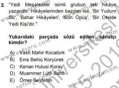 Cumhuriyet Dönemi Türk Nesri Dersi 2015 - 2016 Yılı (Final) Dönem Sonu Sınav Soruları 2. Soru