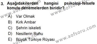 Cumhuriyet Dönemi Türk Nesri Dersi 2015 - 2016 Yılı (Final) Dönem Sonu Sınav Soruları 3. Soru