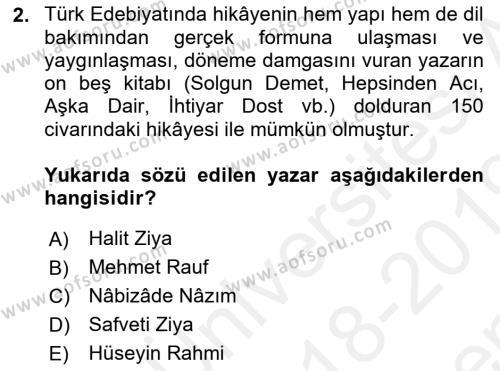 Cumhuriyet Dönemi Türk Nesri Dersi 2018 - 2019 Yılı (Final) Dönem Sonu Sınav Soruları 2. Soru