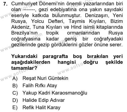 Cumhuriyet Dönemi Türk Nesri Dersi Dönem Sonu Sınavı Deneme Sınav Soruları 7. Soru