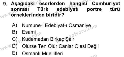 Cumhuriyet Dönemi Türk Nesri Dersi Dönem Sonu Sınavı Deneme Sınav Soruları 9. Soru