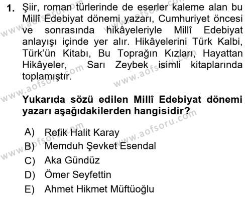 Cumhuriyet Dönemi Türk Nesri Dersi 2018 - 2019 Yılı Yaz Okulu Sınav Soruları 1. Soru