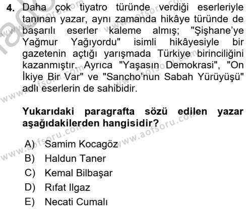 Cumhuriyet Dönemi Türk Nesri Dersi 2018 - 2019 Yılı Yaz Okulu Sınav Soruları 4. Soru