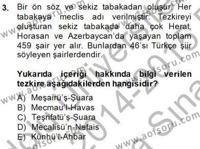 Eski Türk Edebiyatının Kaynaklarından Şair Tezkireleri Dersi 2014 - 2015 Yılı (Vize) Ara Sınav Soruları 3. Soru