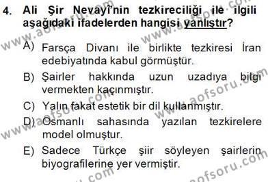 Eski Türk Edebiyatının Kaynaklarından Şair Tezkireleri Dersi 2014 - 2015 Yılı (Vize) Ara Sınav Soruları 4. Soru