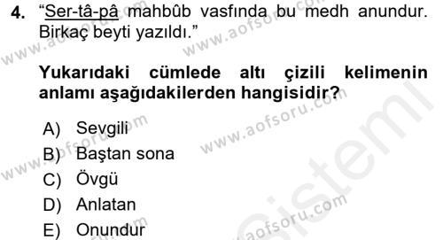 Eski Türk Edebiyatının Kaynaklarından Şair Tezkireleri Dersi 2015 - 2016 Yılı Tek Ders Sınav Soruları 4. Soru