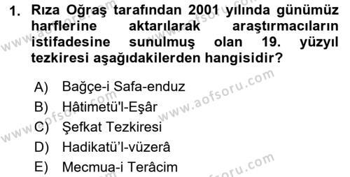 Eski Türk Edebiyatının Kaynaklarından Şair Tezkireleri Dersi 2016 - 2017 Yılı 3 Ders Sınav Soruları 1. Soru