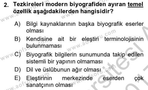 Eski Türk Edebiyatının Kaynaklarından Şair Tezkireleri Dersi 2016 - 2017 Yılı 3 Ders Sınav Soruları 2. Soru
