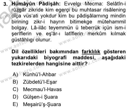 Eski Türk Edebiyatının Kaynaklarından Şair Tezkireleri Dersi 2016 - 2017 Yılı 3 Ders Sınav Soruları 3. Soru