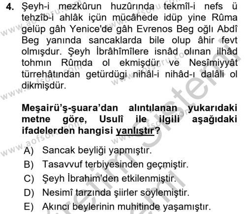 Eski Türk Edebiyatının Kaynaklarından Şair Tezkireleri Dersi 2016 - 2017 Yılı (Vize) Ara Sınav Soruları 4. Soru