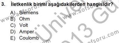 Devre Analizi Dersi 2012 - 2013 Yılı Ara Sınavı 3. Soru