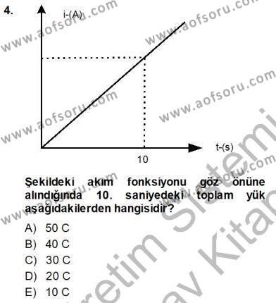 Elektrik Enerjisi Üretim, İletim ve Dağıtımı Bölümü 1. Yarıyıl Devre Analizi Dersi 2014 Yılı Güz Dönemi Ara Sınavı 4. Soru