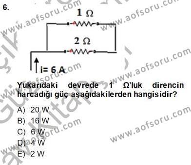Devre Analizi Dersi Ara Sınavı Deneme Sınav Soruları 6. Soru