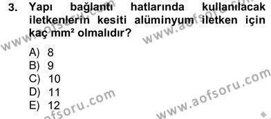Elektrik Tesisat Planları Dersi 2012 - 2013 Yılı Ara Sınavı 3. Soru