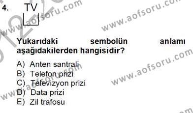 Elektrik Tesisat Planları Dersi 2012 - 2013 Yılı Dönem Sonu Sınavı 4. Soru
