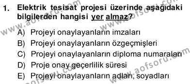 Elektrik Tesisat Planları Dersi 2013 - 2014 Yılı Ara Sınavı 1. Soru