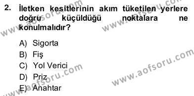 Elektrik Tesisat Planları Dersi 2013 - 2014 Yılı Ara Sınavı 2. Soru