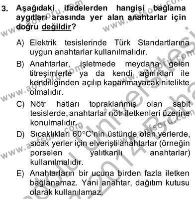 Elektrik Tesisat Planları Dersi 2013 - 2014 Yılı Ara Sınavı 3. Soru