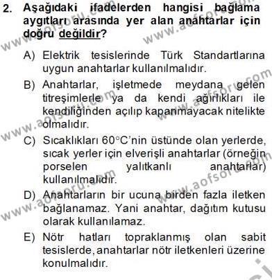 Elektrik Tesisat Planları Dersi 2013 - 2014 Yılı Tek Ders Sınavı 2. Soru