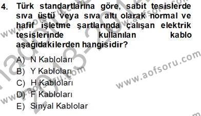Elektrik Tesisat Planları Dersi 2013 - 2014 Yılı Tek Ders Sınavı 4. Soru
