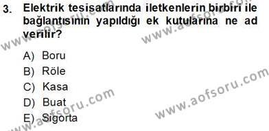 Elektrik Tesisat Planları Dersi 2014 - 2015 Yılı Dönem Sonu Sınavı 3. Soru