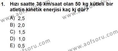 Geleneksel Enerji Kaynakları Dersi 2013 - 2014 Yılı Ara Sınavı 1. Soru