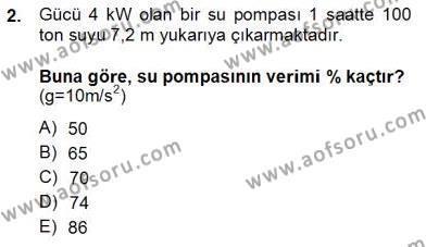 Geleneksel Enerji Kaynakları Dersi 2013 - 2014 Yılı Ara Sınavı 2. Soru