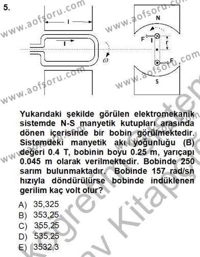 Elektrik Enerjisi Üretim, İletim ve Dağıtımı Bölümü 3. Yarıyıl Elektrik Makinaları Dersi 2013 Yılı Güz Dönemi Ara Sınavı 5. Soru
