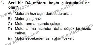 Elektrik Makinaları Dersi 2012 - 2013 Yılı Dönem Sonu Sınavı 1. Soru