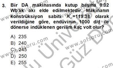 Elektrik Makinaları Dersi 2013 - 2014 Yılı Dönem Sonu Sınavı 3. Soru