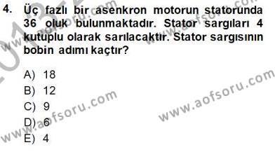 Elektrik Makinaları Dersi 2013 - 2014 Yılı Dönem Sonu Sınavı 4. Soru